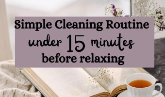 15 minute cleaning routine before relaxing