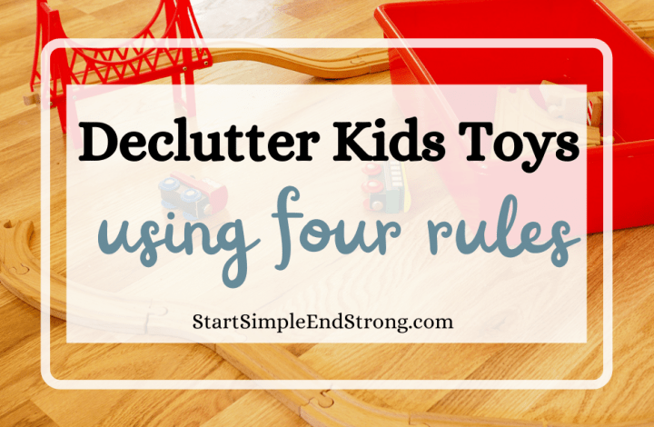 declutter kids toys using four rules