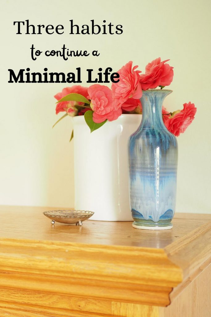 Pin1_three habits to continue a simple minimal life