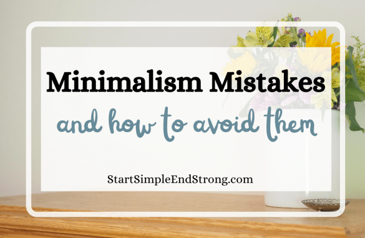 Minimalism mistakes and how to avoid them